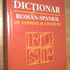Dictionar roman-spaniol de expresii si locutiuni - C. Teodorovici, Rafael Pisot