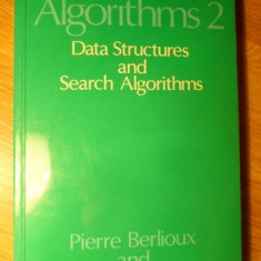 ALGORITHMS 2. DATA STRUCTURES AND SEARCH ALGORITHMS - PIERRE BERLIOUX, PHILIPPE