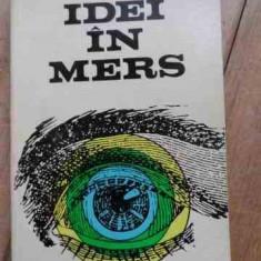 Idei In Mers - Mircea Malita ,528017