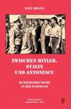 Zwischen Hitler, Stalin und Antonescu