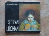 Stefan Luchian - Jacques Lassaigne, 1994