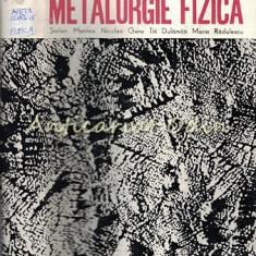 Metalurgie Fizica - St. Mantea N. Geru, T. Dulamita, M. Radulescu