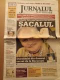 Cumpara ieftin Jurnalul National Nr. 3272 / 17 februarie 2004 / Carlos Sacalul - Adi Ilie