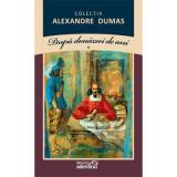 Alexandre Dumas – Dupa douazeci de ani 2 vol Adevarul 2011 f,buna 480+464 pag