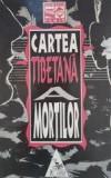Cartea tibetana a mortilor (Bardo Thodol)
