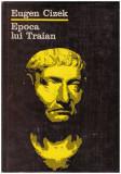 Epoca lui Traian - imprejurari istorice si probleme ideologice