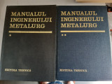 MANUALUL INGINERULUI METALURG - SUZANA GANDEA, ALEXANDRU RAU - 2 VOLUME