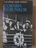 CORABIA NEBUNILOR-KATHERINE ANNE PORTER