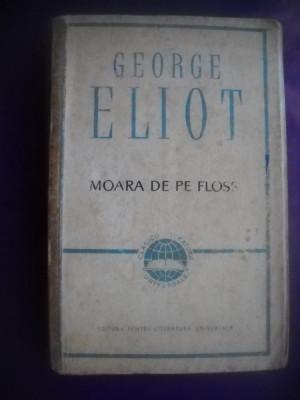 HOPCT  MOARA DE PE FLOSS / GEORGE ELIOT - 1964 - 567  PAGINI foto