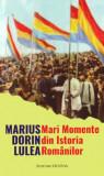 Mari Momente din Istoria Romanilor
