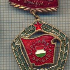 Y 58 INSIGNA  - SZOCIALISTA BRIGAD-BRIGADIER - UNGARIA -PENTRU COLECTIONARI