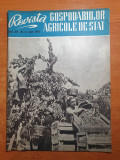 Revista gospodariilor agricole de stat iunie 1962-bucium iasi,belciugatele,banat