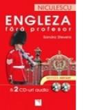 Sandra Stevens - Engleza fără profesor. Metoda instant ( cu 2 CD )
