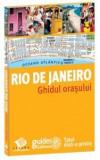 Rio de Janeiro. Ghidul orasului |