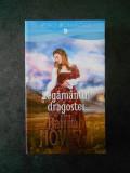 HANNAH HOWELL - LEGAMANTUL DRAGOSTEI