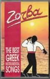 Caseta Zorba (The Best Greek Instrumental Songs), originala