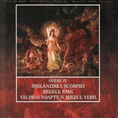 Opere Vol. IV. Imblanzirea scorpiei. Regele Ioan. Vis de-o noapte-n miezul verii/William Shakespeare, paralela 45