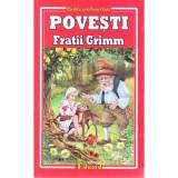 Povesti - Fratii Grimm | Fratii Grimm