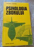 Cumpara ieftin Psihologia zborului de Valeriu Ceausu