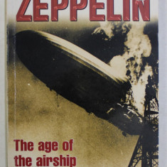 DK , DORLING KINDERSLEY READERS , ZEPPELIN , THE AGE OF THE AIRSHIP by ANDRE DONKIN , 2000