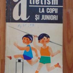 Atletism la copii si juniori
