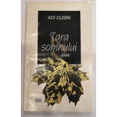 ADI CUSIN - TARA SOMNULUI
