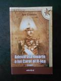ION CRISTOIU - ADEVARATA MOARTE A LUI CAROL AL II-LEA. ESEURI