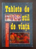 TABLETE DE STIL DE VIATA - Deihl, Ludington