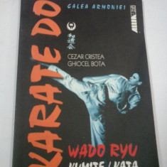 KARATE DO WADO RYU - C. CRISTEA, G. BOTA