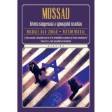 MOSSAD, ISTORIA SANGEROASA A SPIONAJULUI ISRAELIAN - MICHAEL BAR-ZOHAR