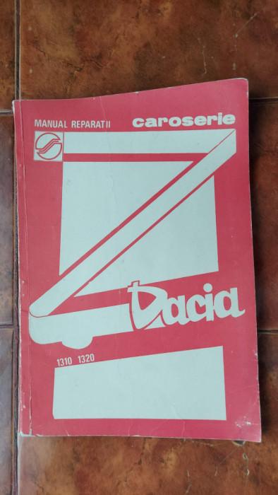MANUAL REPARATII CAROSERIE DACIA 1310 , 1320