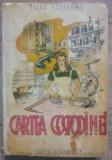 Cartea Gospodinei - Elisa Costeanu/ 1946