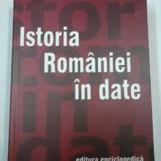 ISTORIA ROMANIEI IN DATE - Coordonare:Dinu C. Giurescu -editia 2003