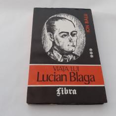 Viata lui Lucian Blaga ION BALU vol  3     RF15/4