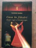 Casa in flacari- Eugenio Barba, Nemira