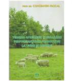 Tehnica aprecierii si evaluarii performantelor productive la ovine si caprine