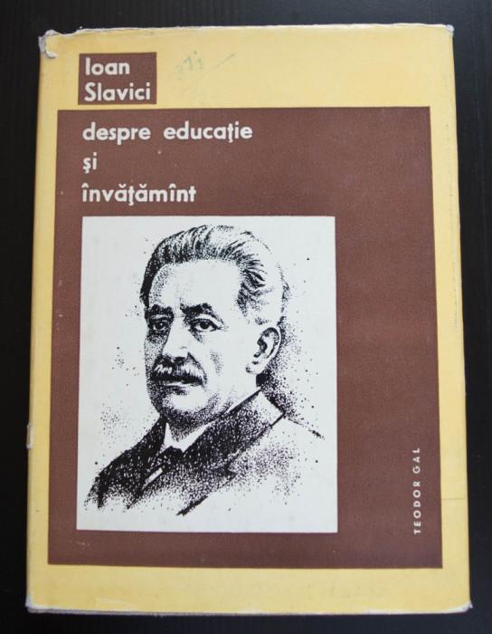 Dr. Teodor Gal - Ioan Slavici, despre educație și învățământ