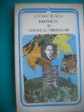 HOPCT LUCIAN BLAGA/HRONICUL SI CANTECUL VARSTELOR 1990- 235  PAGINI