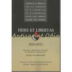 Fides Et Libertas 2010-2011 I - Religie, Drepturile Omului Si Libertate