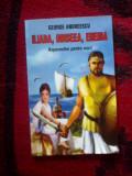 E3 George Andreescu - Iliada - Odiseea - Eneida repovestite pentru copii