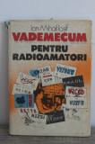 Cumpara ieftin Vademecum pentru RADIOAMATORI - Ion Mihail Iosif