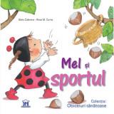 Carte Mel si sportul, Editura DPH