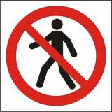 Indicator Accesul interzis pietonilor - Semn Protectia Muncii