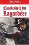 Cumpara ieftin Aventurile cavalerului Lagardere, vol. 3 -Cavalcadele lui Lagardere