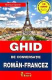 Ghid de conversatie roman-francez + CD - Monica Vizonie