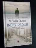 Michael Dobbs Indezirabilii America, Auschwitz si ub sat prins la mijloc RAO