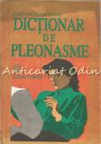 Dictionar De Pleonasme - Gabriel Angelescu