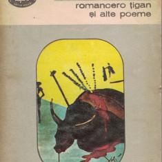 Romancero Tigan Si Alte Poeme - Federico Garcia Lorca