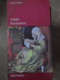 VIATA FORMELOR - HENRI FOCILLON