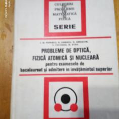 Probleme de optica,fizica atomica si nucleara-A.M.Popescu,G.Ionescu,M.Stan...